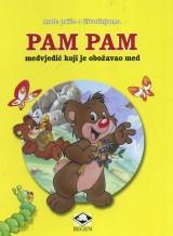 Pam Pam, medvjedić koji je obožavao med - Male priče o životinjama