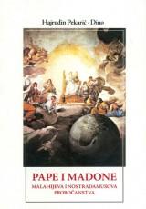 Pape i Madone - Malahijeva i Nostradamusova proročanstva