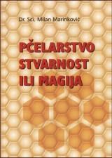 Pčelarstvo stvarnost ili magija