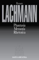 Phantasia / Memoria / Rhetorica