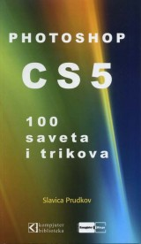 Photoshop CS5 - 100 saveta i trikova
