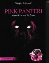 Pink Panteri - Najveći lopovi na svetu
