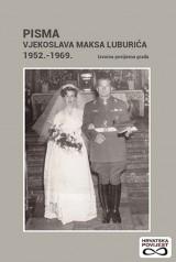 Pisma Vjekoslava Maksa Luburića 1952.-1969 - Izvorna povijesna građa