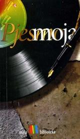 Pjesmo moja: Antologija pjevane poezije (džepno izdanje)