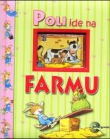 Poli ide na farmu