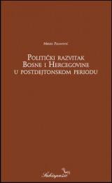 Politički razvitak BiH u postdejtonskom periodu