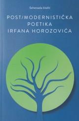 Postmodernistička poetika Irfana Horozovića