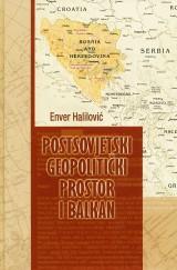 Postsovjetski geopolitički prostor i Balkan