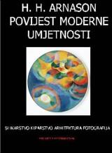 Povijest moderne umjetnosti - slikarstvo, kiparstvo, arhitektura, fotografija