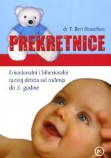 Prekretnice - Emocionalni i bihevioralni razvoj deteta do 3. godine