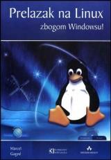 Prelazak na Linux - Zbogom Windowsu