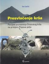 Presvlačenje krša - Povijest poznavanja Dinarskog krša na primjeru Popova polja