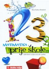 Matematika prije škole - Radni listovi za djecu od 5. do 7. godina