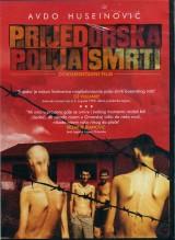 Prijedorska polja smrti - Dokumentarni film DVD-e