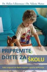 Pripremite dijete za školu - kako osigurati da dijete uspješno započne školovanje