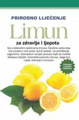 Prirodno liječenje - Limun za zdravlje i ljepotu