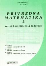 Privredna matematika 2 sa zbirkom riješenih zadataka
