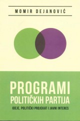Programi političkih partija - ideje, politički projekat i javni interes