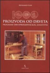 1000 proizvoda od drveta - Programi drvoprerađivačkog zanatstva