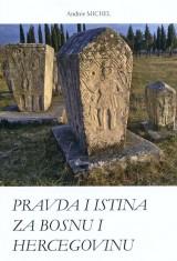 Pravda i istina za Bosnu i Hercegovinu