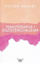 Psihoterapija i egzistencijalizam - smisao i duševno zdravlje