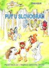 Put u slovograd - početnica za 1. razred osnovne škole