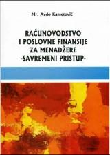 Računovodstvo i poslovne finansije za menadžere - savremni pristup-