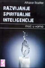 Razvijanje spiritualne inteligencije, moć u vama