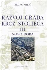 Razvoj grada kroz stoljeća 3. - Novo doba