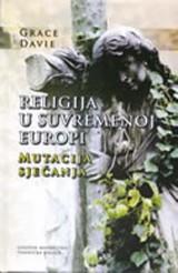 Religija u suvremenoj Europi - mutacija sjećanja