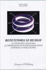 Repetitorij iz hemije sa testovima i zadacima za pripremanje kvalifikacionih ispita na fakultetima