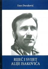 Riječ i svijet Alije Isakovića