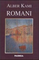 Romani: Srećna smrt, Stranac, Kuga, Pad, Prvi čovek od pisca