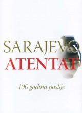 Sarajevo atentat - 100 godina poslije