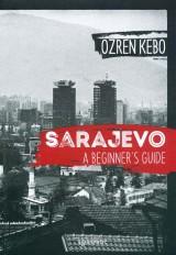 Sarajevo, a beginners guide