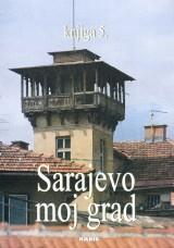 Sarajevo moj grad, knjiga 5.