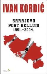 Sarajevo Post Bellum 1991-2004