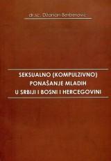 Seksualno (kompulzivno) ponašanje mladih u Srbiji i Bosni i Hercegovini