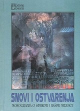 Snovi i ostvarenja - Monografija o Semikemu i Hašimu Merdiću