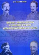 Bosna i Hercegovina u vrijeme pojave (veliko) nacionalnih ideja