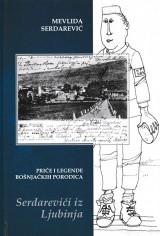 Priče i legende bošnjačkih porodica - Serdarevići iz Ljubinja