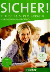 Sicher C1.1 - Deutsch als Fremdsprache / Kurs- und Arbeitsbuch mit CD-ROM zum Arbeitsbuch, Lektion 1-6