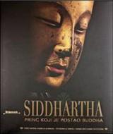 Siddhartha - Princ koji je postao Buddha