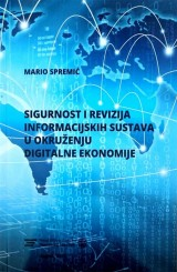 Sigurnost i revizija informacijskih sustava u okruženju digitalne ekonomije