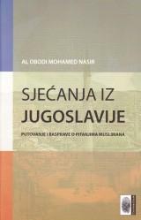 Sjećanja iz Jugoslavije - Putovanje i rasprave o pitanjima muslimana