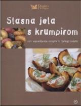 Slasna jela s krumpirom - 222 najomiljenija recepta iz celog sveta