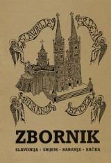 Zbornik - Slavonija, Srijem, Baranja, Bačka