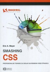 Smashing CSS - Profesionalne tehnike za dizajn savremenih web stranica