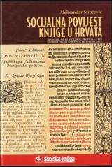 Socijalna povijest knjige u Hrvata - III dio
