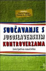 Suočavanje s Jugoslavenskim kontroverzama - inicijativa naučnika